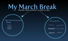 My March Break