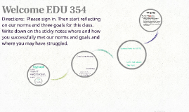 Welcome EDU 354