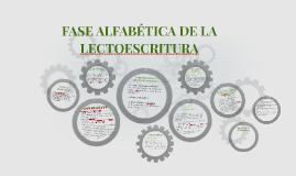 Copy of FASE ALFABÉTICA DE LA LECTOESCRITURA