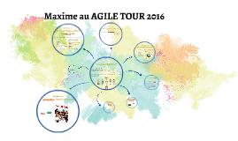 Maxime au AGILE TOUR 2016
