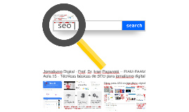 Jornalismo Digital 15 - Técnicas de SEO para jornalismo digital