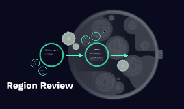 Region Review
