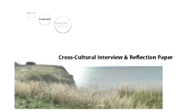 Cultural Reflection Paper