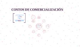 COSTOS DE COMERCIALIZACIÓN