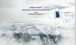 Copy of Digital Health: Innovation and Entrepreneurship
