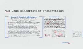 MSc Econ Dissertation Presentation