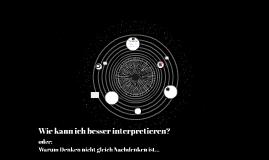 Wie kann ich besser interpretieren?