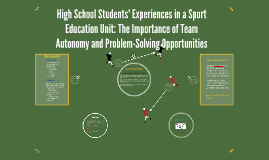 High School Students' Experiences in a Sport Education Unit: