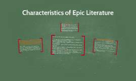 Our Greek Heritage:  Characteristics of Epic Literature