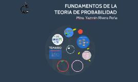 FUNDAMENTOS DE LA TEORIA DE PROBABILIDAD