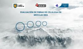 Copy of Copy of Evaluación de Fibras de Celulosa en Mezclas SMA