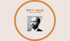 Copy of W.E.B Dubois