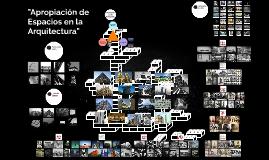 """""""Apropiación de Espacios en la Arquitectura"""""""