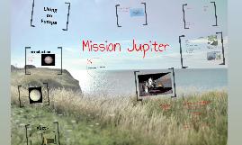 Copy of Mission Jupiter
