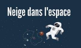 Neige Dans Space