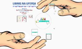 Aula de Libras - Curso: Libras na UFERSA - Prof. Ebson Gomes