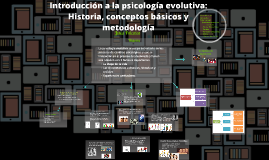 Copy of Introduccion a la psicologia evolutiva: Historia, conceptos