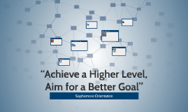 """Achieve a Higher Level, Aim for a Better Goal"""