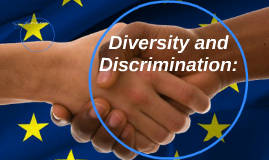 Diversity and Discrimination: