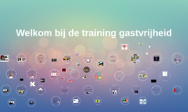 Welkom bij de training gastvrijheid