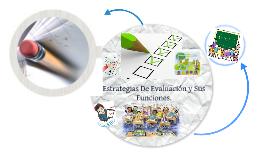 Estrategias de evaluacion y sus funciones