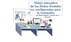 Visión educativa de las Redes Sociales no configurada para la formación