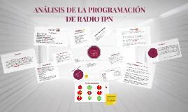 ANÁLISIS DE LA PROGRAMACIÓN DE RADIO IPN
