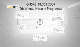 OHSAS 18001:2007 4.3.3 Objetivos, Metas, Programas