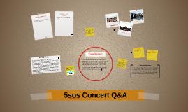 5sos Concert Q&A