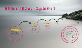 a different history by sujata bhatt