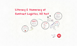 Literacy & Numeracy at Contract Logistics, NZ Post