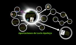Aportaciones de  Lucio Apuleyo