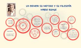 Copy of LA CIENCIA SU METODO Y SU FILOSOFIA  MARIO BUNGE