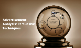 Advertising Analysis: Persuasive Techniques