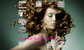 Chemical Texture Services Ch. 20