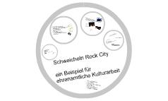 Schweicheln Rock City