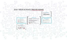 2016- HIGH SCHOOL PROGRAMME