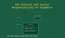 The Ethical and Social Responsibility of GigaBite