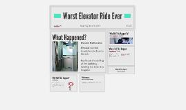 Worst Elevator Ride Ever