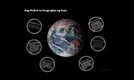 Ang Pisikal na Heograpiya ng Asya