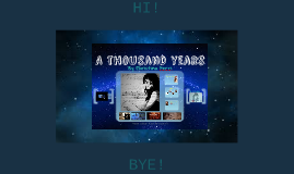 A Thousand Years Music Presentation