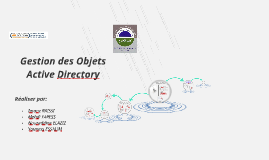 Gestion des Objets               Active Directory