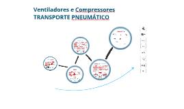 Copy of Ventiladores e Compressores