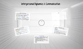 Interpersonal Dynamics & Communication