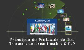 Copy of Principio de Prelación de los Tratados internacionales en el