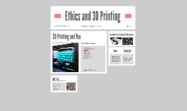 Ethics and 3D Printing