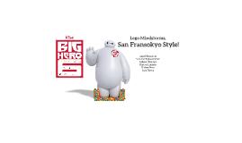 Lego Robotics, San Franksokyo Style