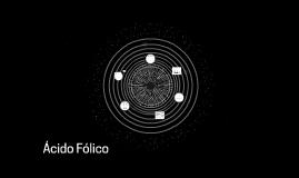 Copy of Ácido Fólico