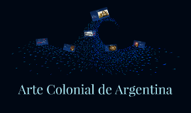 Arte Colonial de Argentina