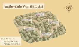 Anglo-Zulu War (Effects)